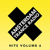 Amsterdam Trance Radio Hits Volume 6 by Various Artists