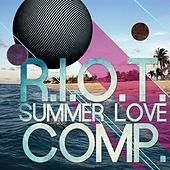R.I.O.T Summer Love Compilation 2012 by Various Artists
