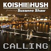 Calling by Koishii & Hush