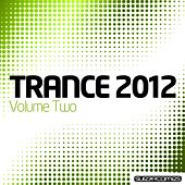 Trance 2012 Volume Two de Various Artists