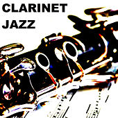 Clarinet Jazz by Various Artists