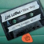 Ride This - The Covers EP de Los Lobos