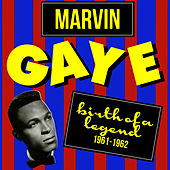 Birth of a Legend (1961-1962) by Marvin Gaye