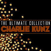 The Ultimate Collection: Charlie Kunz de Charlie Kunz