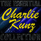 The Essential Collection: Charlie Kunz de Charlie Kunz
