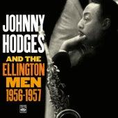 Johnny Hodges and the Ellington Men: 1956-1957 von Johnny Hodges