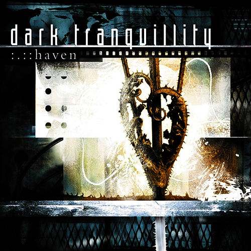 Haven (Reissue) by Dark Tranquillity