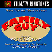 Family Guy - Main Theme from the Animated TV Series (Single) by Dominik Hauser