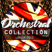 London 2012 - Orchestral Collection by Various Artists