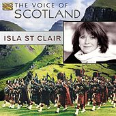 The Voice of Scotland - Isla St Clair by Various Artists
