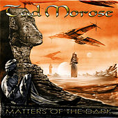 Matters of the Dark by Tad Morose
