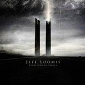 Zero Order Phase by Jeff Loomis