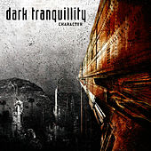 Character by Dark Tranquillity