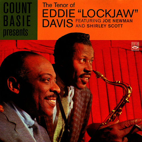 Count Basie Presents the Tenor of Eddie 'Lockjaw' Davis by Eddie 'Lockjaw' Davis