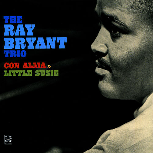 Con Alma & Little Susie by Ray Bryant