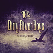 Science Of Flight by The Dirty River Boys