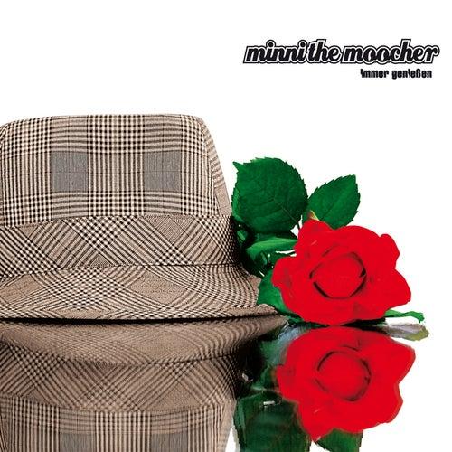 Immer Geniessen von Minni the Moocher