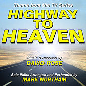 Highway To Heaven - Main Theme from the Television Series (David Rose) Single by Mark Northam