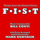 F.I.S.T - Main Theme from the Motion Picture (Bill Conti) Single by Mark Northam