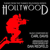 Hollywood - Theme from the Thames Television Series (Carl Davis) - Single by Dan Redfeld