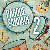 Pagode Saudade 2 - EP de Various Artists