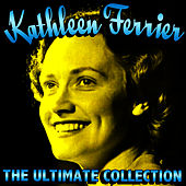 The Ultimate Collection de Kathleen Ferrier