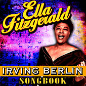 Irving Berlin Songbook by Ella Fitzgerald