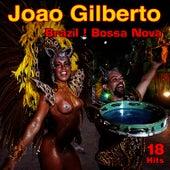 Brazil ! Bossa Nova - 18 Hits de João Gilberto