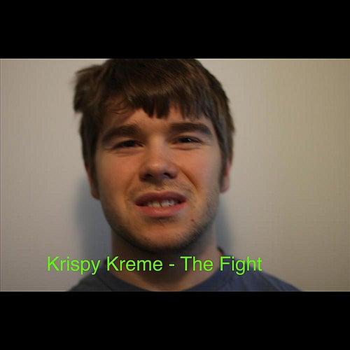 The Fight by Krispy Kreme