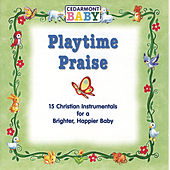 Playtime Praise by Cedarmont Baby
