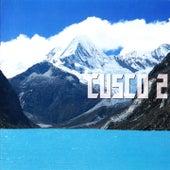 Cusco 2 by Cusco