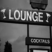 Lounge Cocktails, Vol.1 (Delicious Grooves for Café Bar and Hotel Suites) by Various
