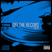 Off the Record: The EP by Torae