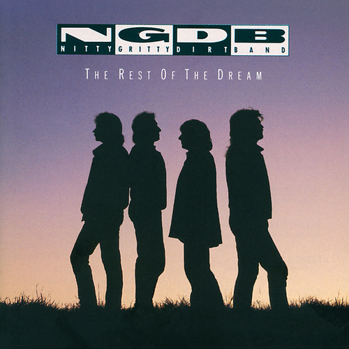 The Rest Of The Dream by Nitty Gritty Dirt Band