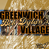 Bob Dylan's Greenwich Village Vol.1 de Various Artists