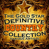 The Gold Star Definitive Country Collection de Various Artists