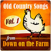 Old Country Songs from Down On the Farm, Vol. 1 de Various Artists