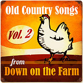 Old Country Songs from Down On the Farm, Vol. 2 von Various Artists