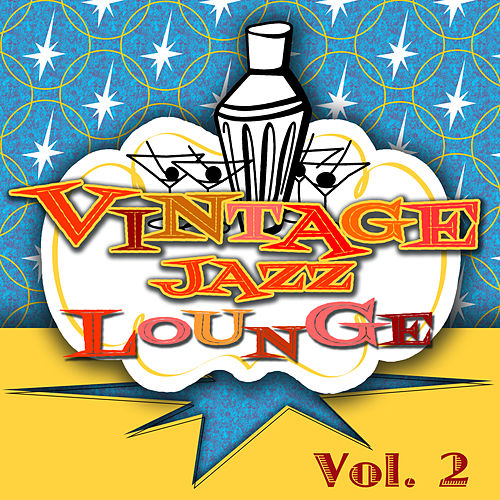 Vintage Jazz Lounge, Vol. 2 by Various Artists