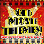 Old Movie Themes! Vinyl Soundtrack Collection, Vol. 2 de Various Artists
