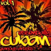 Essentially Cuban Vol.1 de Various Artists