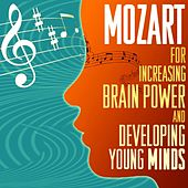 Mozart For Increasing Brain Power And Developing Young Minds de Various Artists