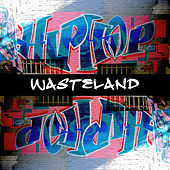 Hip-Hop Wasteland de Various Artists