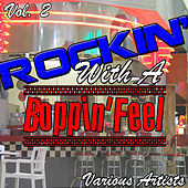 Rockin' with a Boppin' feel Vol. 2 by Various Artists