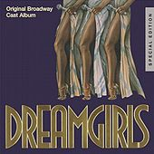 Dreamgirls: Original Broadway Cast Album by Original Broadway Cast