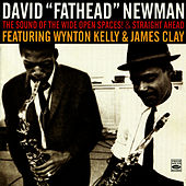 The Sound of the Wide Open Spaces! & Straight Ahead de David 'Fathead' Newman