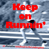 Keep on Runnin' - an alternative soundtrack to the London games by Various Artists