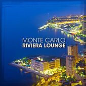 Riviera Lounge: Monte Carlo Bossa Nova Selection for Exclusive People von Various Artists