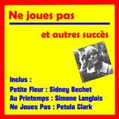 Ne joues pas et autres succes by Various Artists