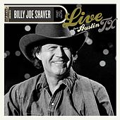 Live From Austin, TX by Billy Joe Shaver